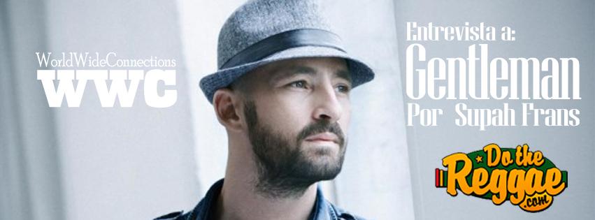 Entrevista a Gentleman para Do the Reggae por Supah Frans