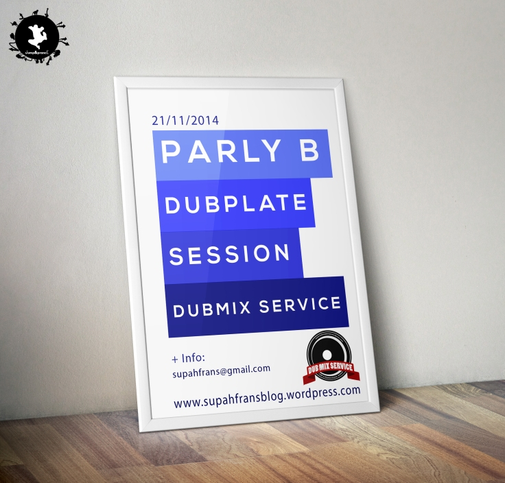 Parly B - Dubplate Session - DUBMIX SERVICE - Supah Frans