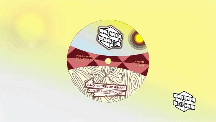 Trevjor Junior ft B-No - Changing - Cubículo Records