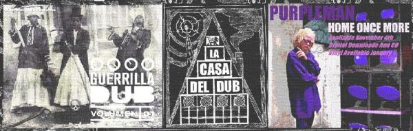 La Casa del Dub - Radio 3 Extra - Purpleman - Roots - Guerrilla Dub - Rub-a-dub - Home once more - Deejay
