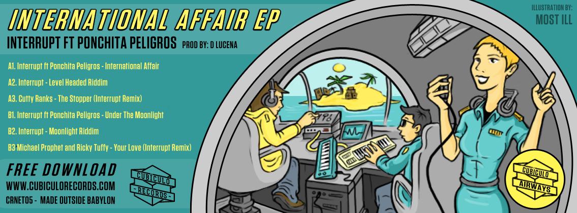 International Affair Ep - Ponchita Peligros and Interrupt - Cubículo Records