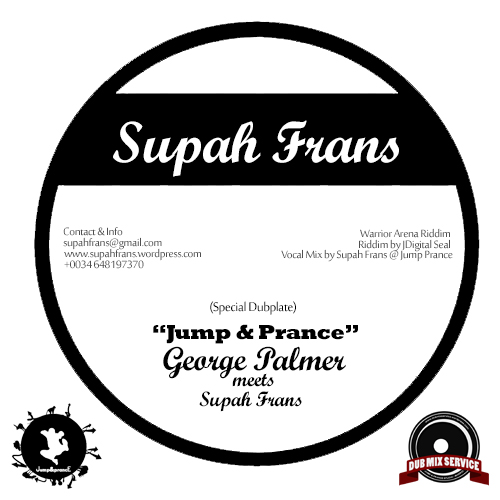 Supah Frans meets George Palmer Digital Seal Riddim