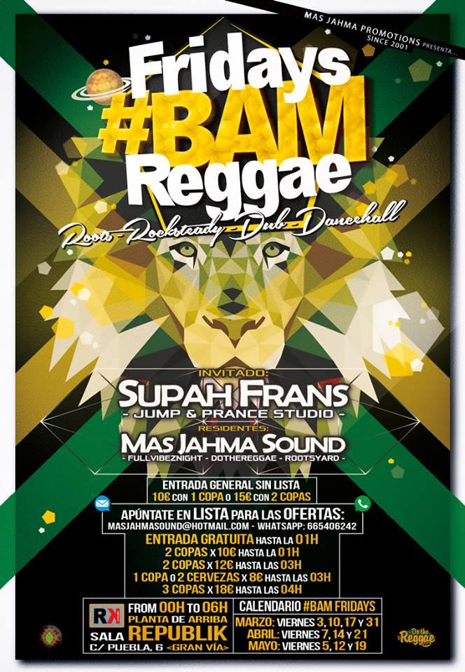 Supah Frans Reggae Dub selector liveshow - Madrid - Bam Fridays - Concierto - directo - session -