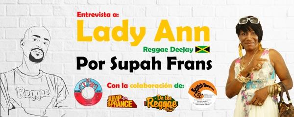 Entrevista a Lady Ann (Reggae - Jamaica) por Supah Frans