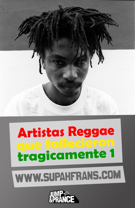artistas,-reggae,-fallecieron,-jamaica,-violencia,-supah-frans,-reggae,-roots,-dub,-españa,-spain,-medio,-deejay,-dj,-selector,-mejor,-garnett-silk,-toyan,-ranking,-king-tubbys,-Tenor-S