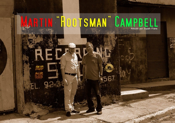 Martin campbell, hi tech roots, reggae, roots, rootsman, channel one, uk, supah frans, dub, selecta, productor, españa, spain, europe 7